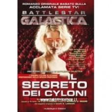 Battlestar Galactica -  Il segreto dei Siloni