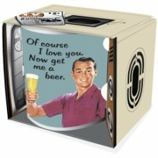 Of Course I Love You Now Get Me A Beer Mug