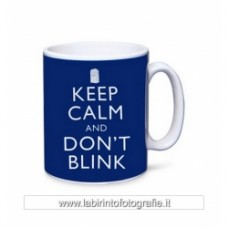 DOTTOR WHO TAZZA - KEEP CALM AND DON'T BLINK