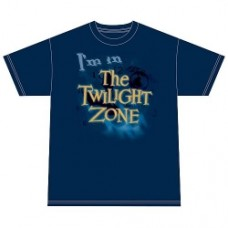 T-shirt I'm in the twilight zone