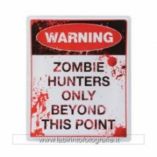Zombie Hunters Sign
