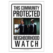 Pulp Fiction Neighborhood Watch Tin Sign
