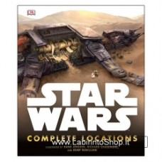 Star Wars  Complete Locations Hardcover Book