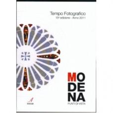 """Tempo Fotografico Anno 2011 """"Modena, punti di vista"""""""