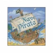 Un' avventura sulla nave pirata. Libro pop-up
