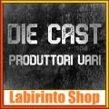 Die Cast - Produttori Vari