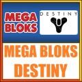 Mega Bloks Destiny