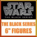Black series 6 Inch