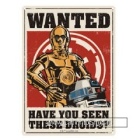 Have You Seen These Droids? Metal Wall Sign