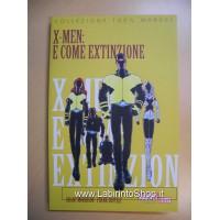Panini Comics - Collezione 100% Marvel - X-Men E Come Extinzione