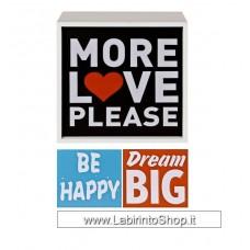 Light Box More Love - Dream - Be Happy