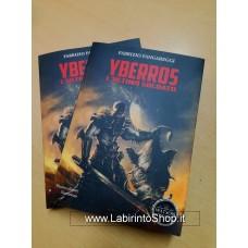Yberros, l'ultimo soldato di Fabrizio Fangareggi