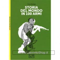 Leg - Biblioteca di Arte Militare - Storia del mondo in 100 armi