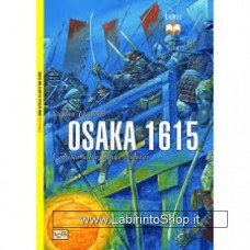 Leg - Biblioteca di Arte Militare - Osaka 1615. L'ultima battaglia dei samurai