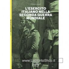 Leg - Biblioteca di Arte Militare - L'Esercito italiano nella Seconda Guerra mondiale