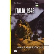 Leg - Biblioteca di Arte Militare - Italia 1943. Assalto al Monte La Defensa