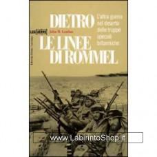 Leg - Le guerre - Dietro le linee di Rommel. L'altra guerra nel deserto delle truppe speciali britanniche