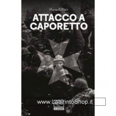 Leg - Le guerre - Attacco a Caporetto