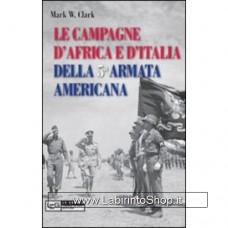 Leg - Le guerre - Campagne d'Africa e d'italia della 5a armata americana.1942-1945